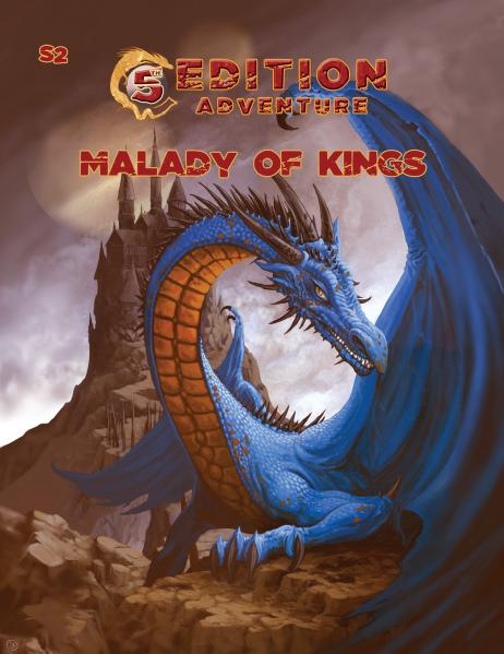 D&D 5th Edition Adventures: S2 - The Malady of Kings