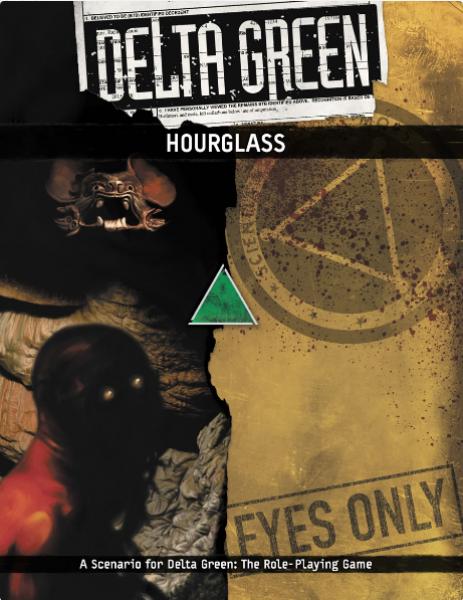 Delta Green RPG: Hourglass