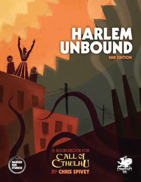 Call Of Cthulhu: Harlem Unbound (2nd Edition) (HC)