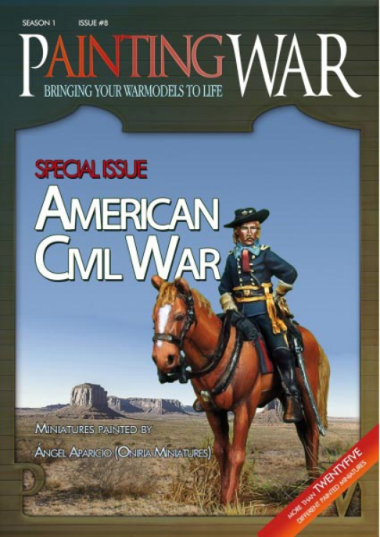 Painting War Magazine: Issue 8 - American Civil War