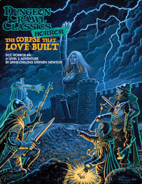 Dungeon Crawl Classics RPG: (Adventure) Horror #4 - The Corpse That Love Built