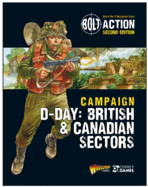 Bolt Action, 2nd Edition: Campaign - D-Day British & Canadian Sectors