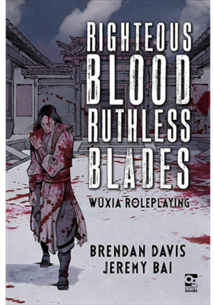 Righteous Blood Ruthless Blades RPG