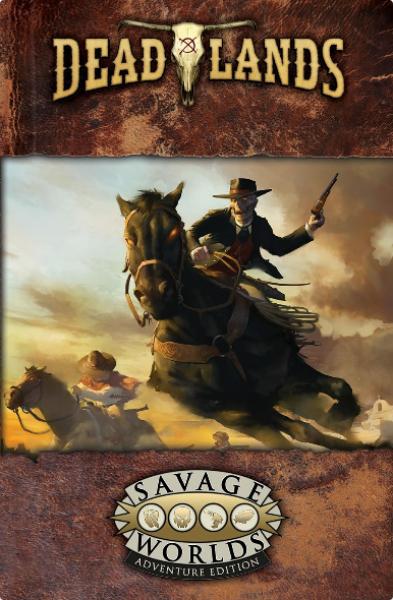 Deadlands RPG: the Weird West Core Rulebook (HC)