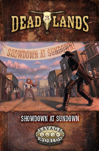 Deadlands RPG: the Weird West GM Screen + Adventure Showdown at Sundown