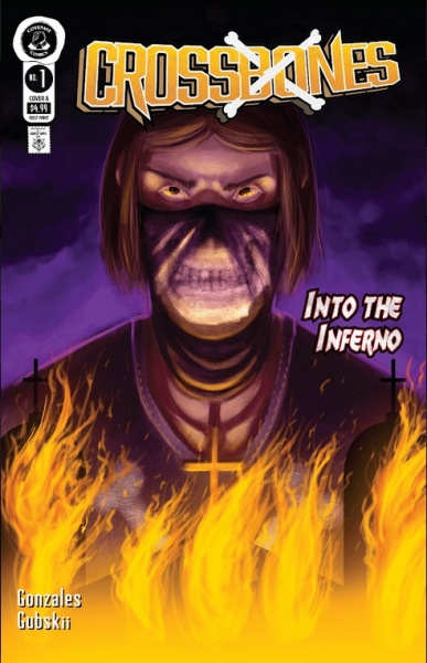 Crossbones #1: Into the Inferno